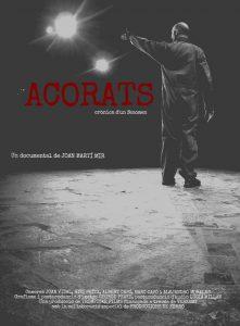 """Estrena del documental """"Acorats, crònica d'un fenomen"""""""