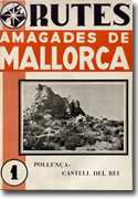 Rutes amagades de Mallorca, no. 1 : Pollença - Castell del rei
